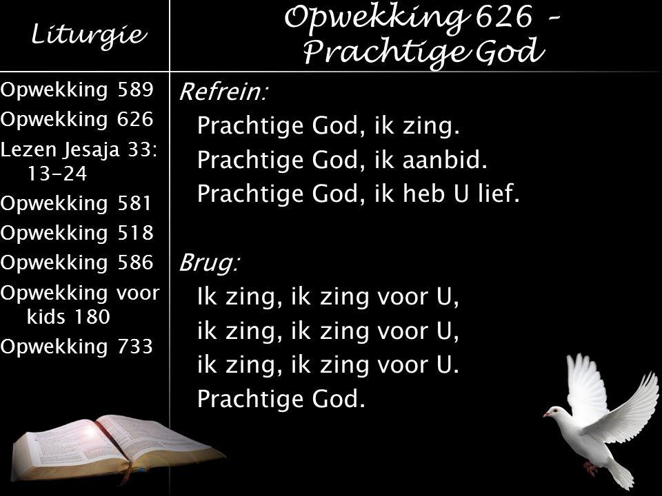 Opwekking 626 – Prachtige God
