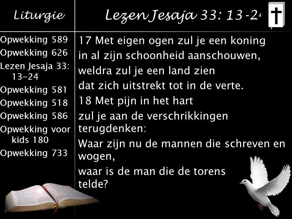 Lezen Jesaja 33: 13-24
