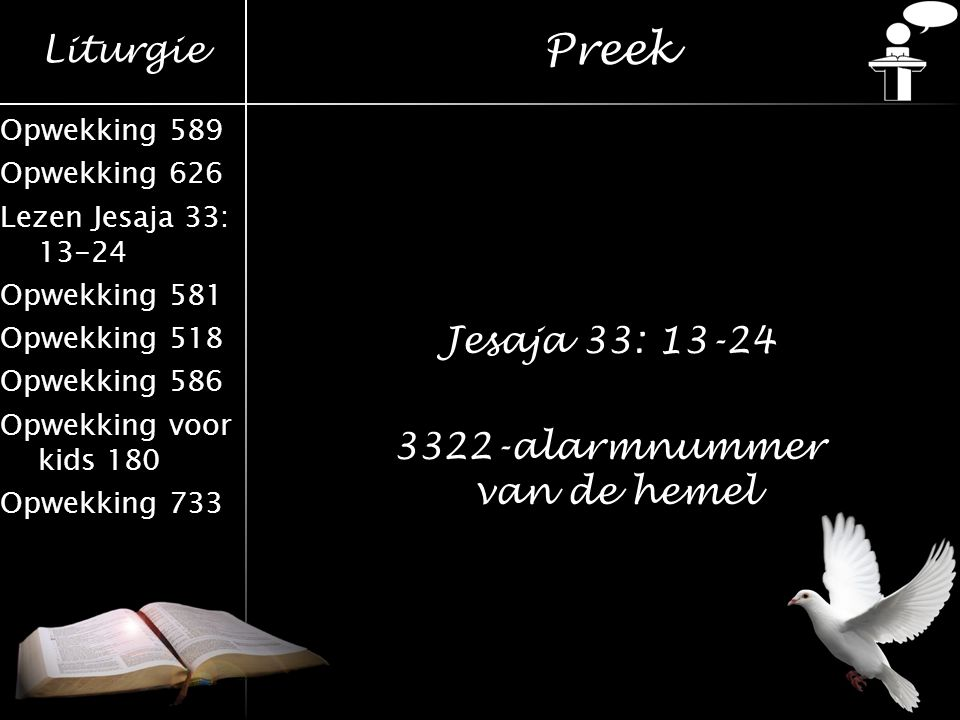 Jesaja 33: 13-24 3322-alarmnummer van de hemel