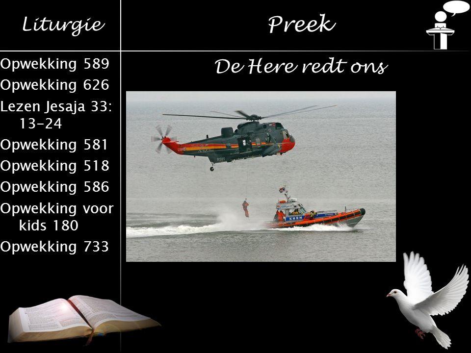 Preek De Here redt ons