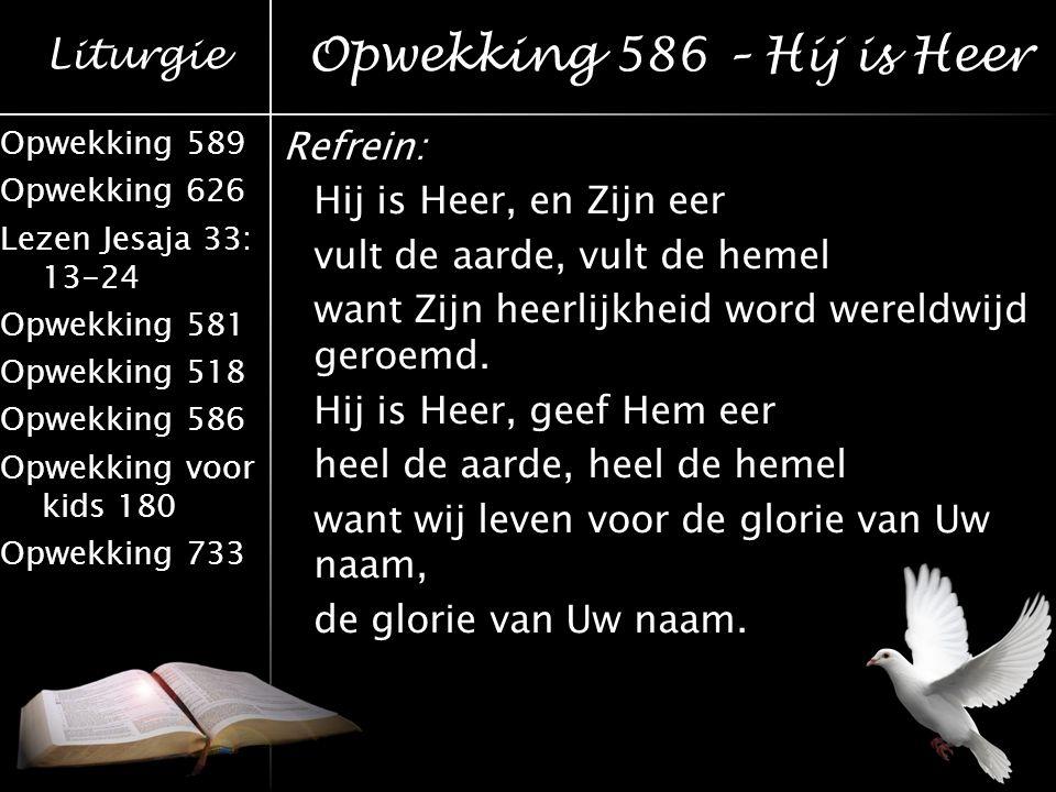 Opwekking 586 – Hij is Heer