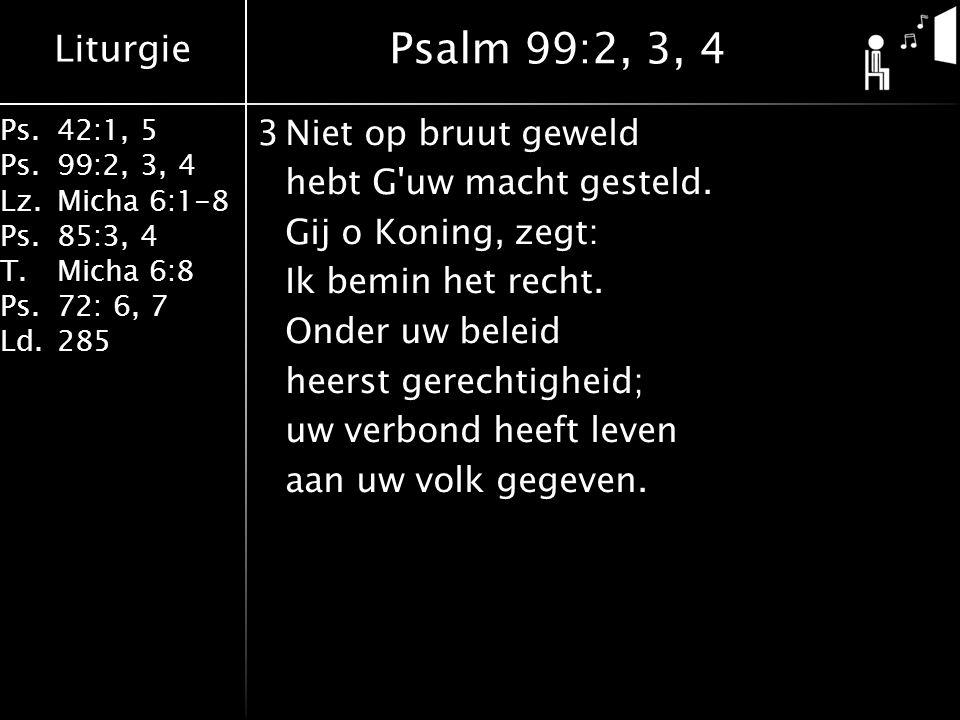 Psalm 99:2, 3, 4