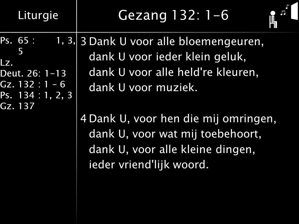 Gezang 132: 1-6