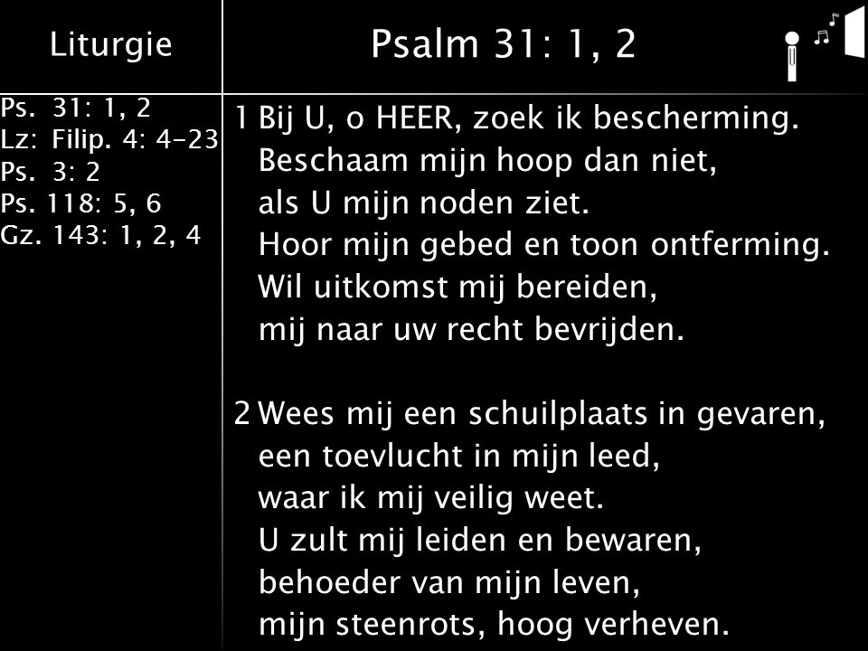 Psalm 31: 1, 2
