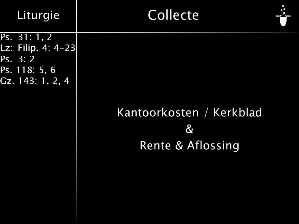 Kantoorkosten / Kerkblad & Rente & Aflossing