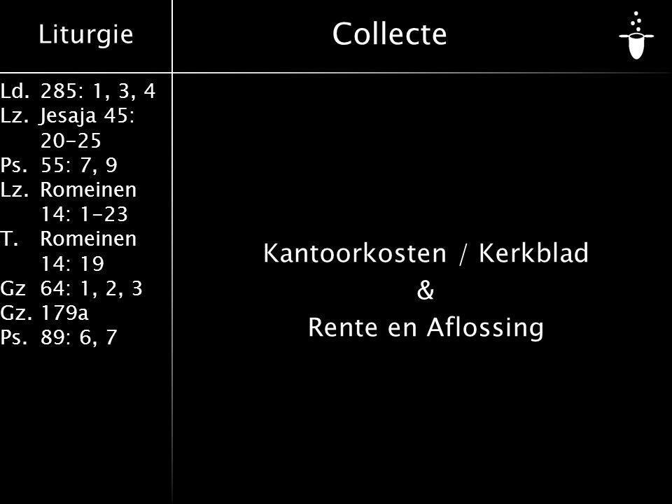 Kantoorkosten / Kerkblad & Rente en Aflossing