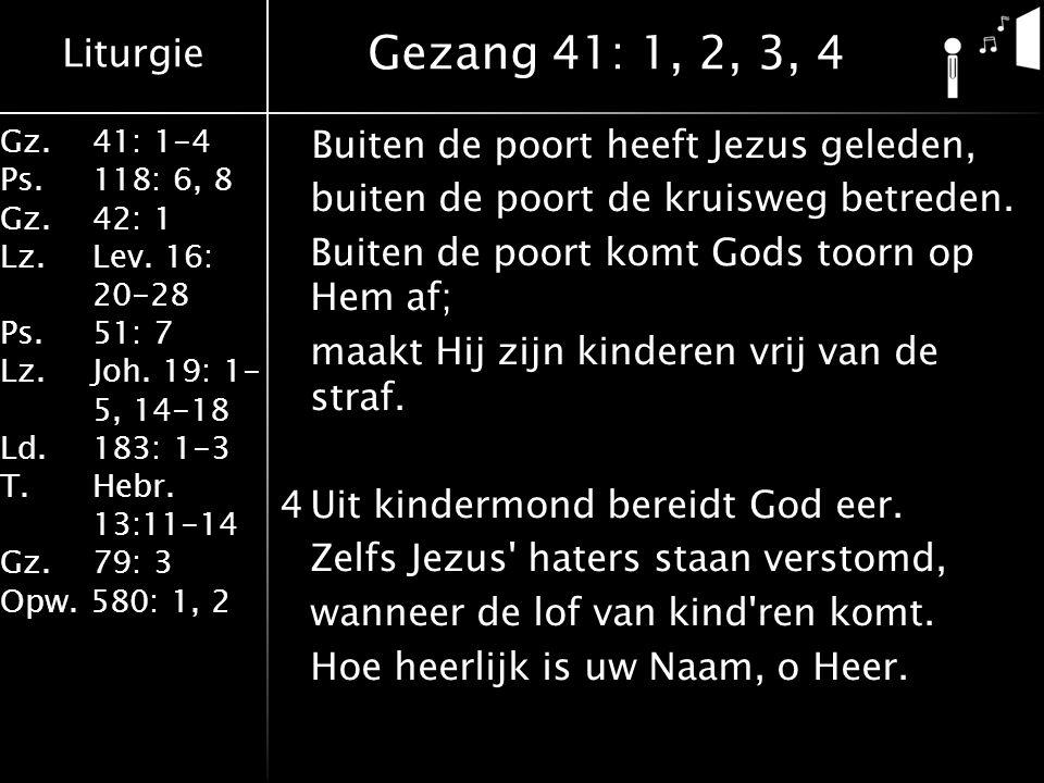 Gezang 41: 1, 2, 3, 4