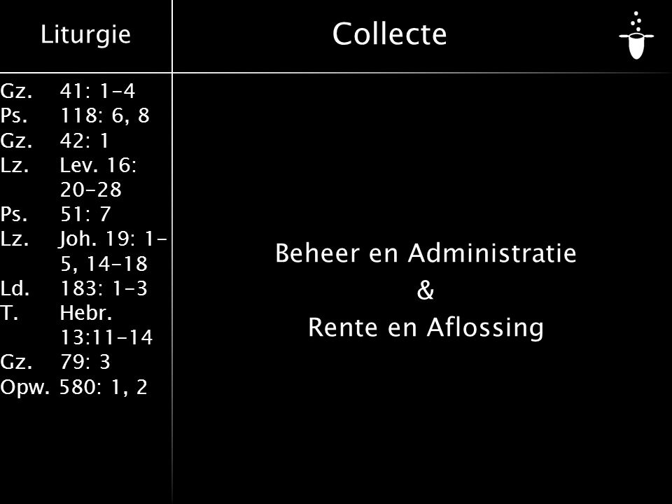 Beheer en Administratie & Rente en Aflossing