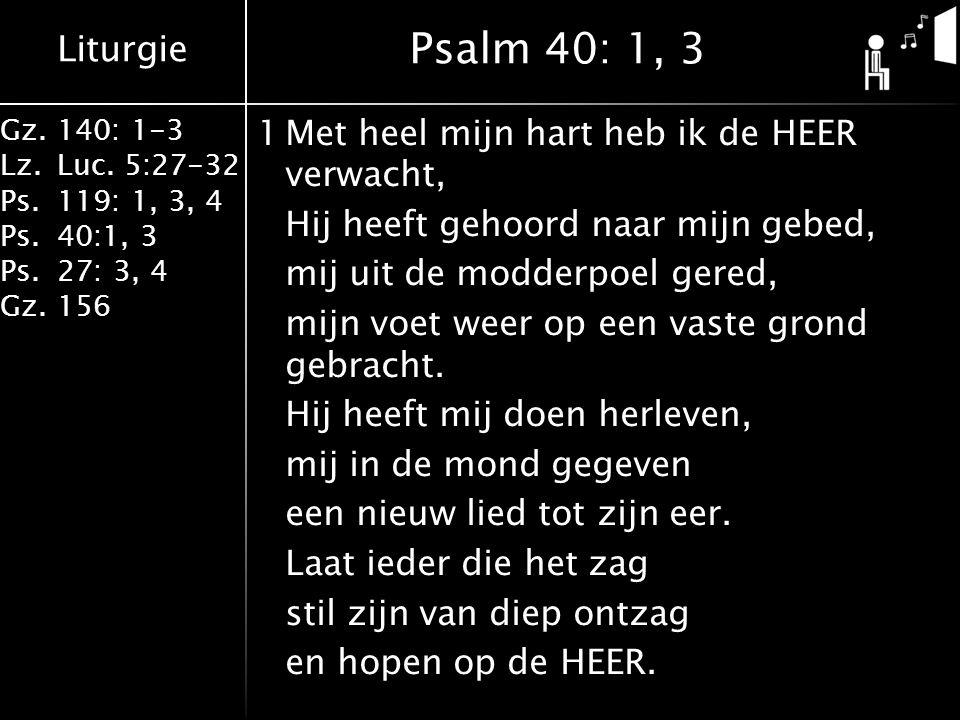 Psalm 40: 1, 3