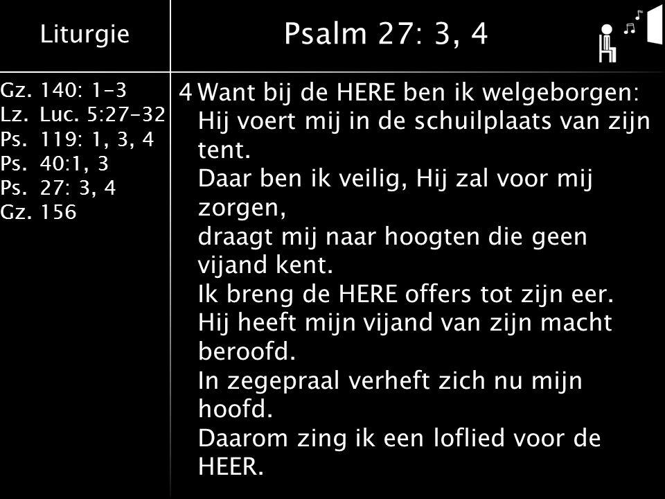 Psalm 27: 3, 4