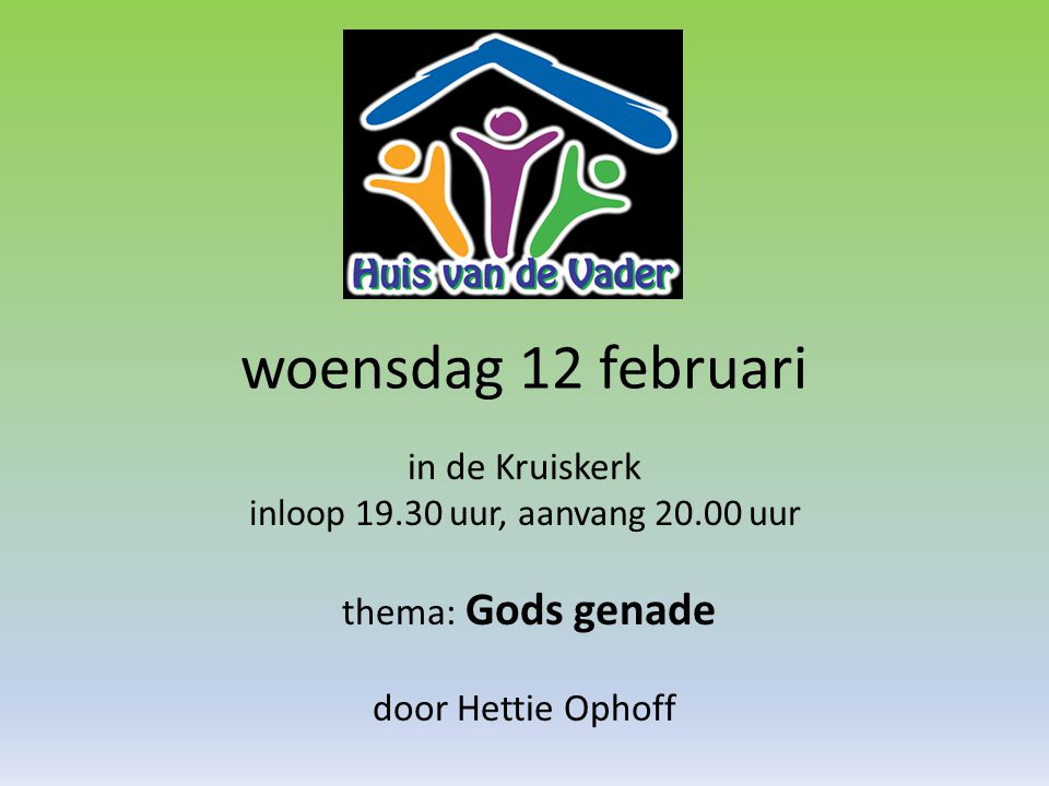 woensdag 12 februari in de Kruiskerk thema: Gods genade