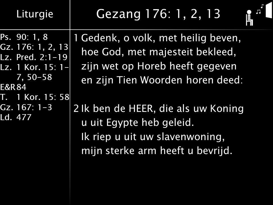 Gezang 176: 1, 2, 13