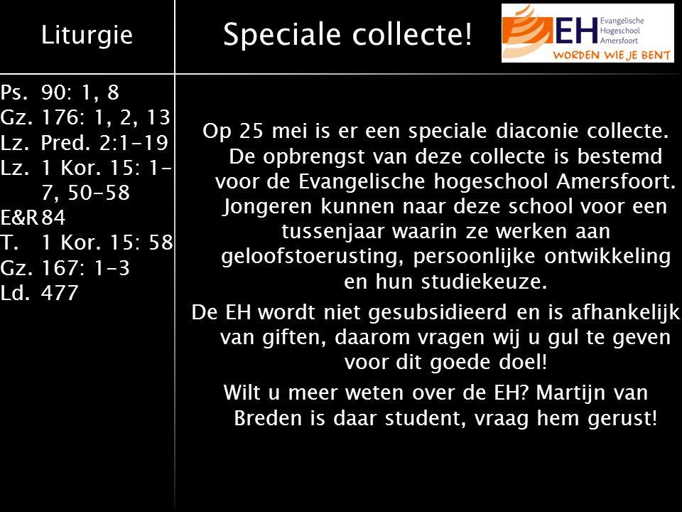 Speciale collecte!