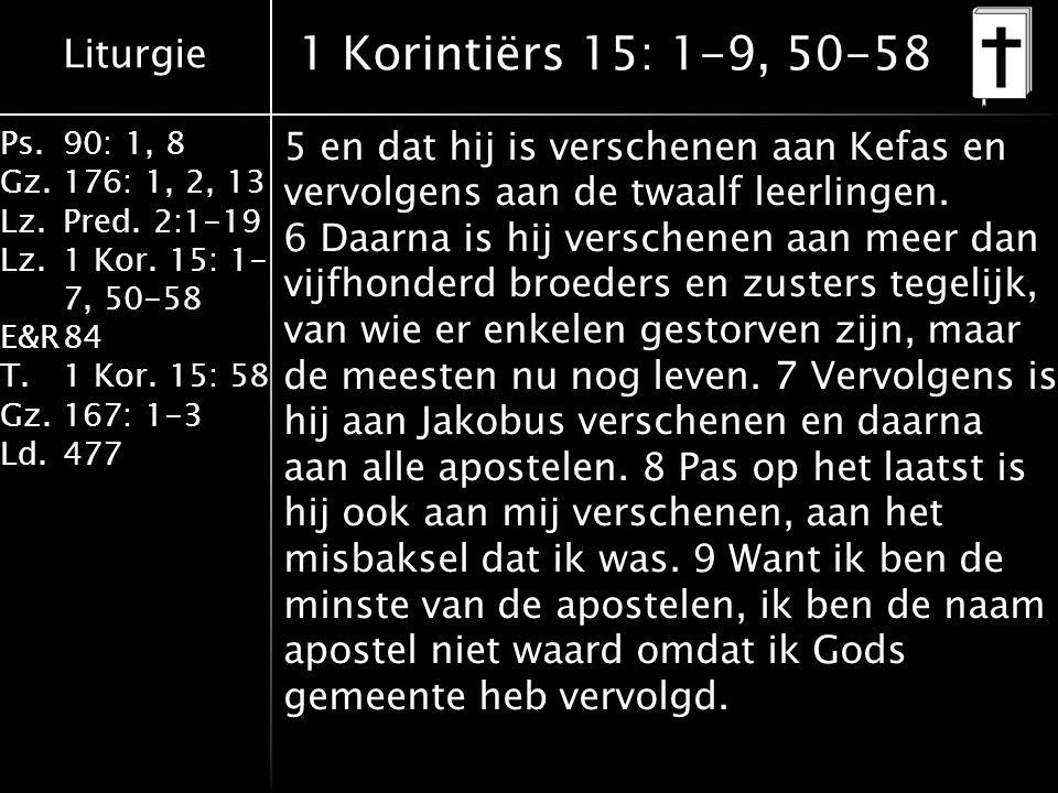 1 Korintiërs 15: 1-9, 50-58