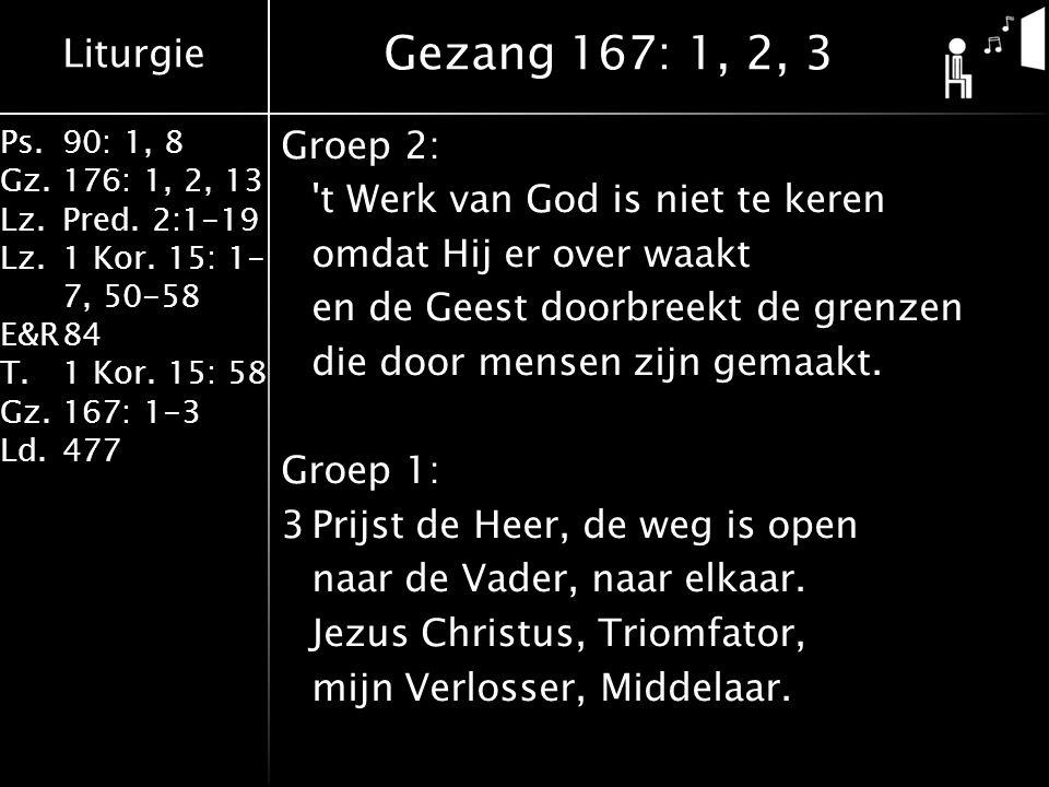 Gezang 167: 1, 2, 3