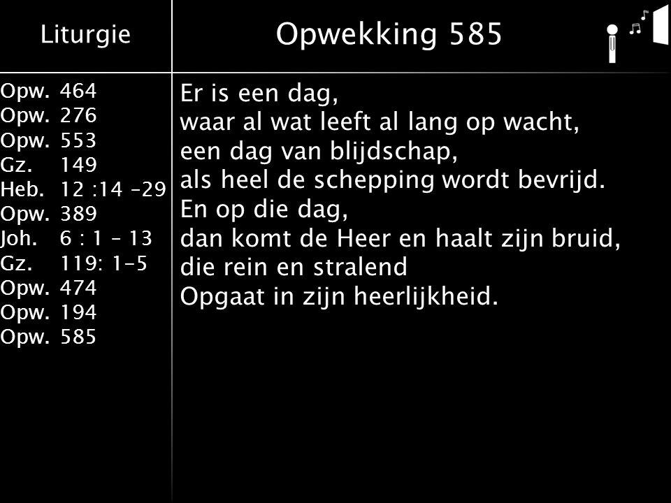 Opwekking 585