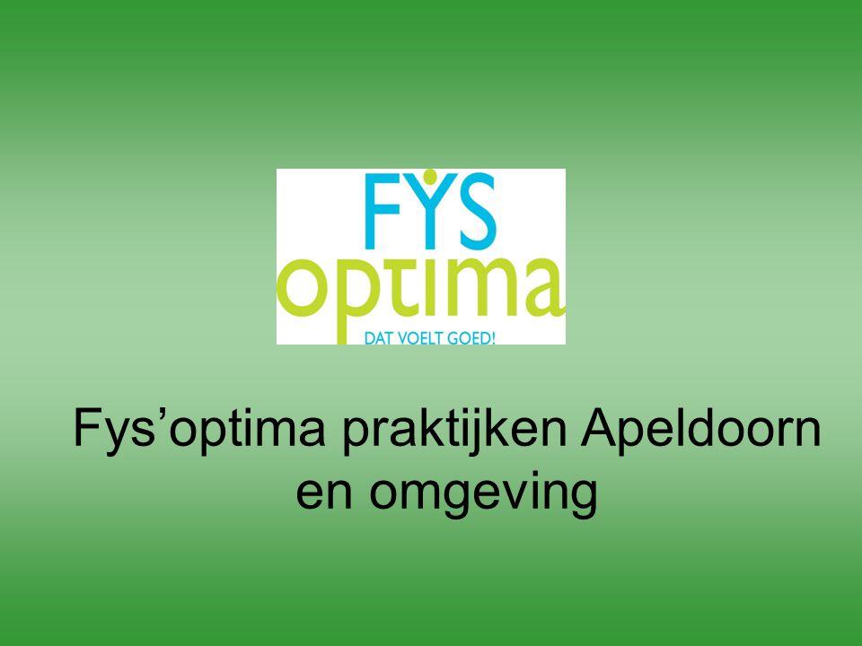 Fys'optima praktijken Apeldoorn en omgeving