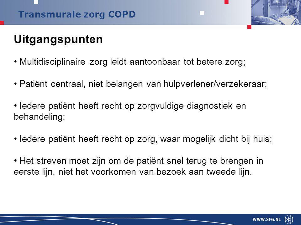 Uitgangspunten Multidisciplinaire zorg leidt aantoonbaar tot betere zorg; Patiënt centraal, niet belangen van hulpverlener/verzekeraar;