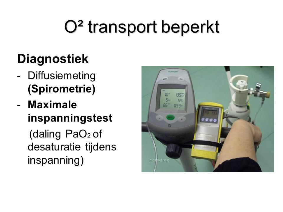 O² transport beperkt Diagnostiek Diffusiemeting (Spirometrie)
