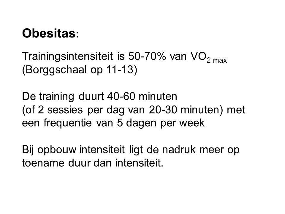 Obesitas: Trainingsintensiteit is 50-70% van VO2 max