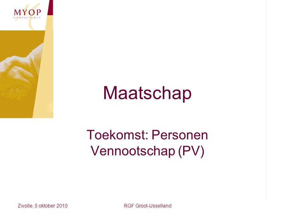 Toekomst: Personen Vennootschap (PV)