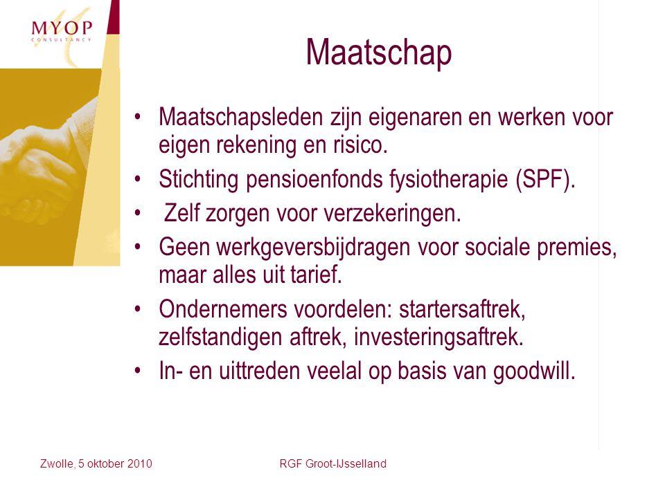 Maatschap Maatschapsleden zijn eigenaren en werken voor eigen rekening en risico. Stichting pensioenfonds fysiotherapie (SPF).