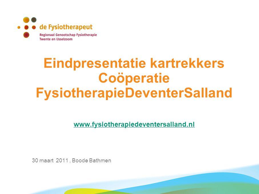 Eindpresentatie kartrekkers Coöperatie FysiotherapieDeventerSalland www.fysiotherapiedeventersalland.nl