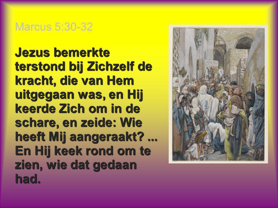 Marcus 5:30-32