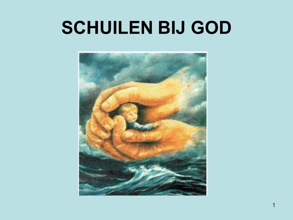SCHUILEN BIJ GOD