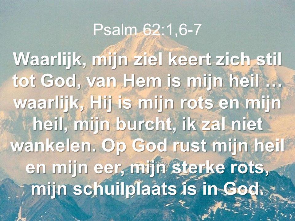 Psalm 62:1,6-7