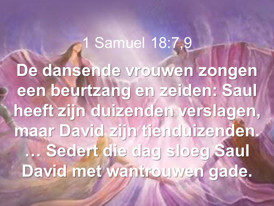 1 Samuel 18:7,9