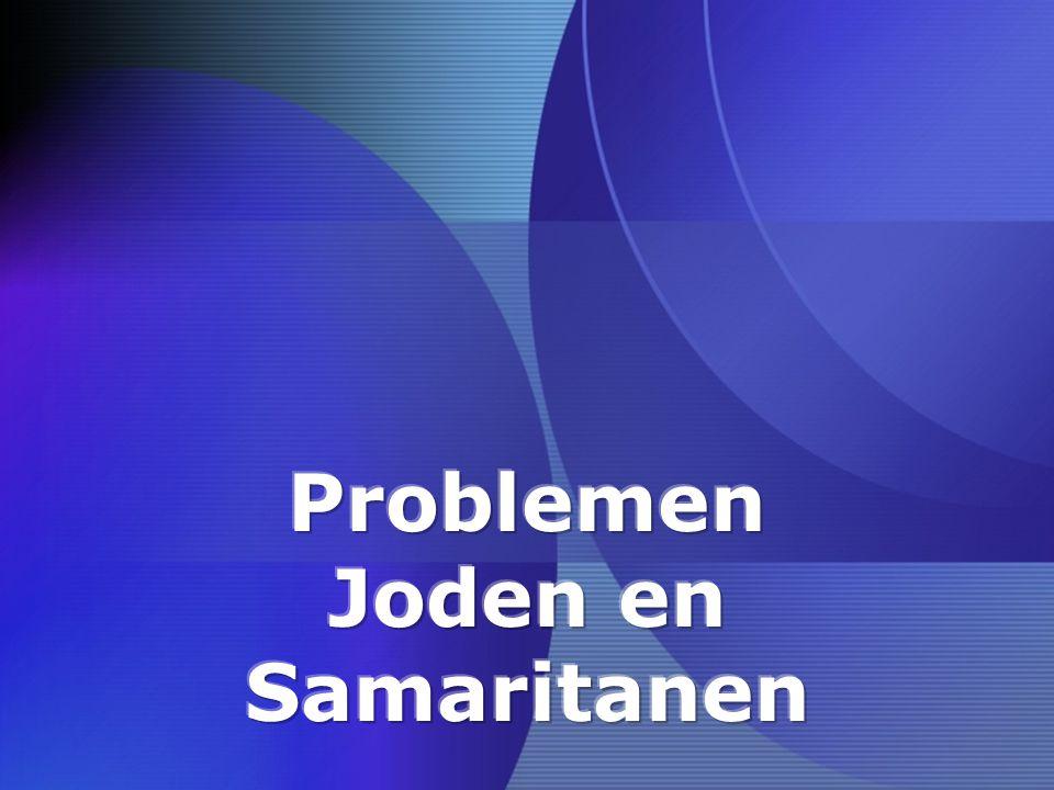 Problemen Joden en Samaritanen