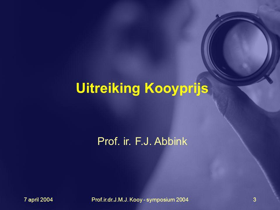 Prof.ir.dr.J.M.J. Kooy - symposium 2004