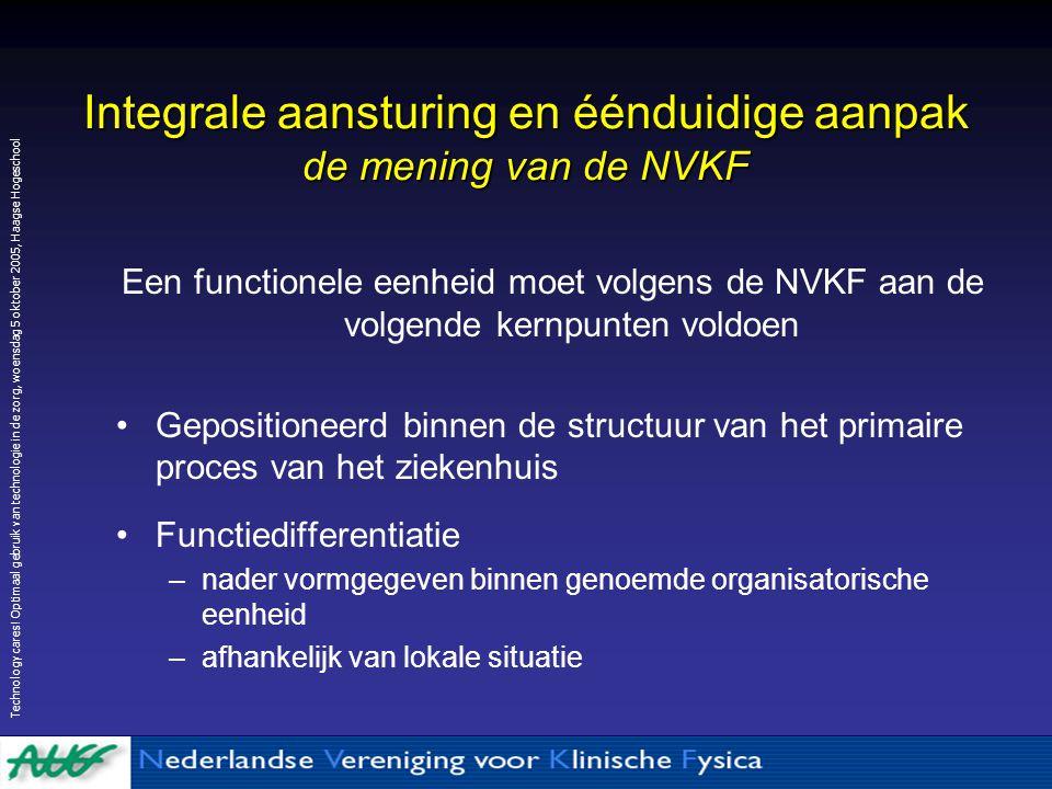 Integrale aansturing en éénduidige aanpak de mening van de NVKF