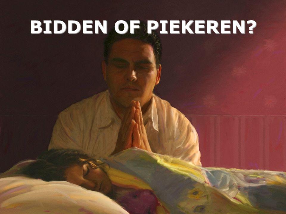 BIDDEN OF PIEKEREN