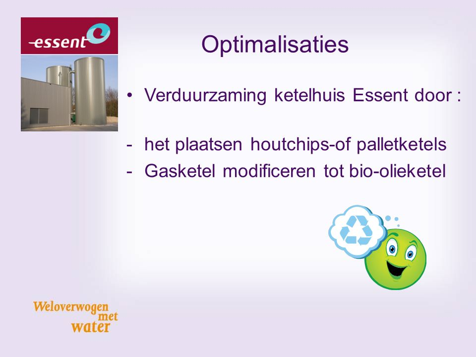 Optimalisaties Verduurzaming ketelhuis Essent door :