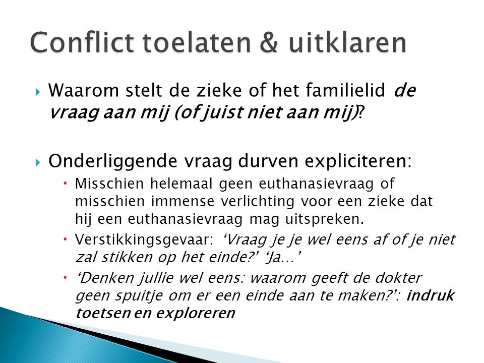 Conflict toelaten & uitklaren
