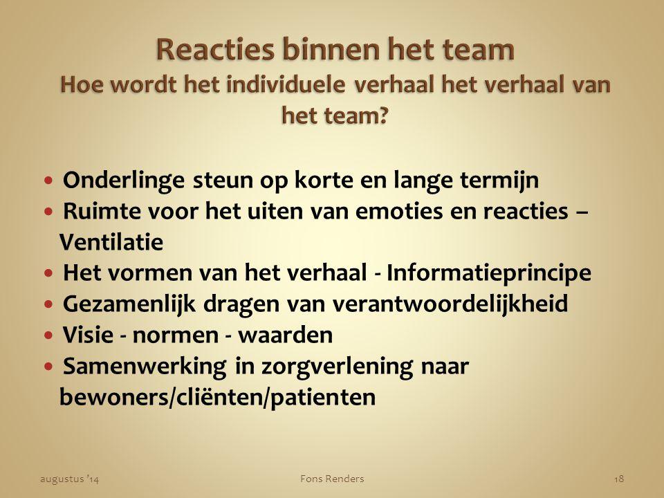 Reacties binnen het team Hoe wordt het individuele verhaal het verhaal van het team