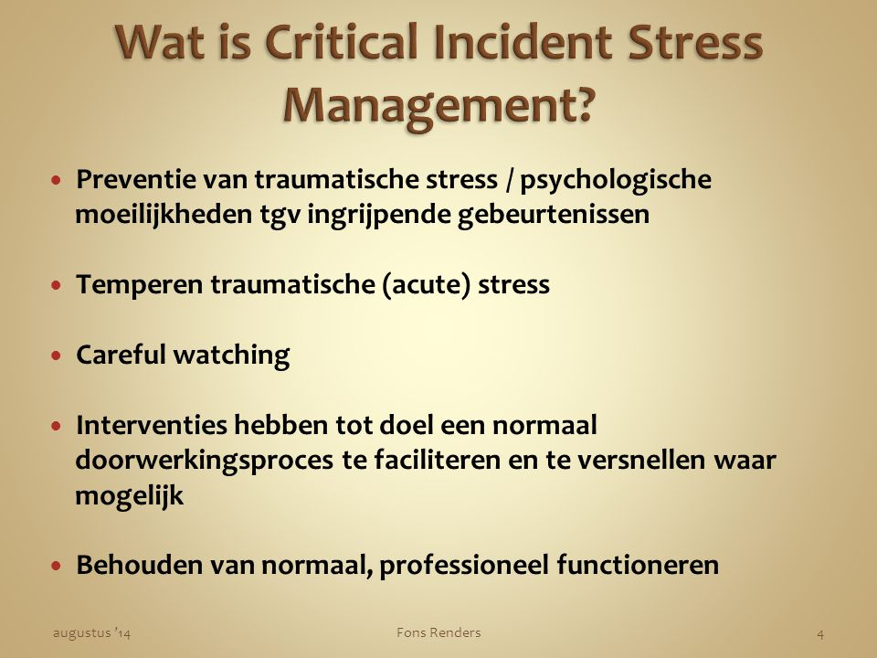 Wat is Critical Incident Stress Management