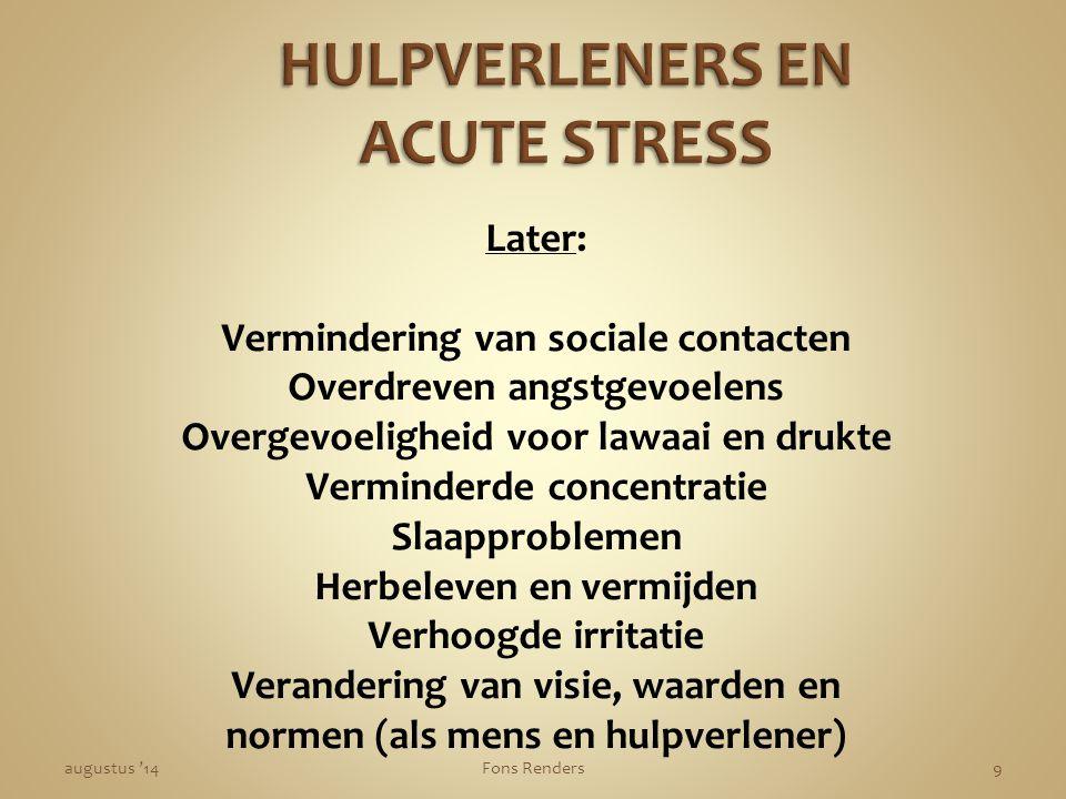HULPVERLENERS EN ACUTE STRESS