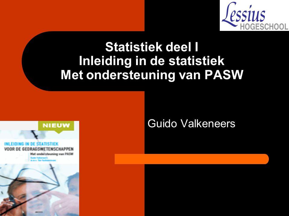 Statistiek deel I Inleiding in de statistiek Met ondersteuning van PASW
