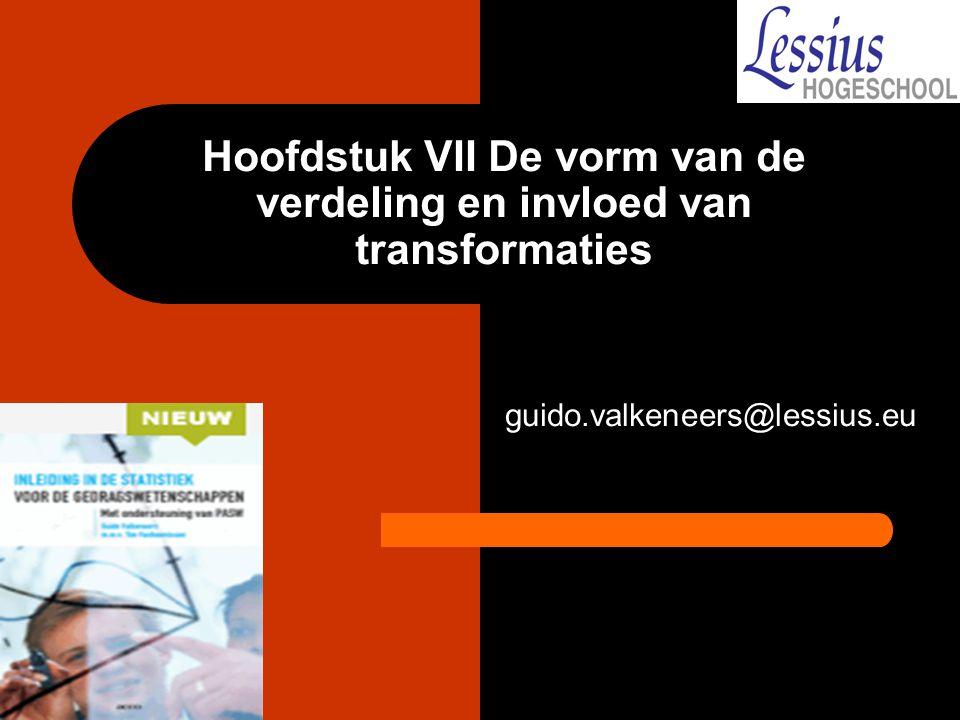Hoofdstuk VII De vorm van de verdeling en invloed van transformaties