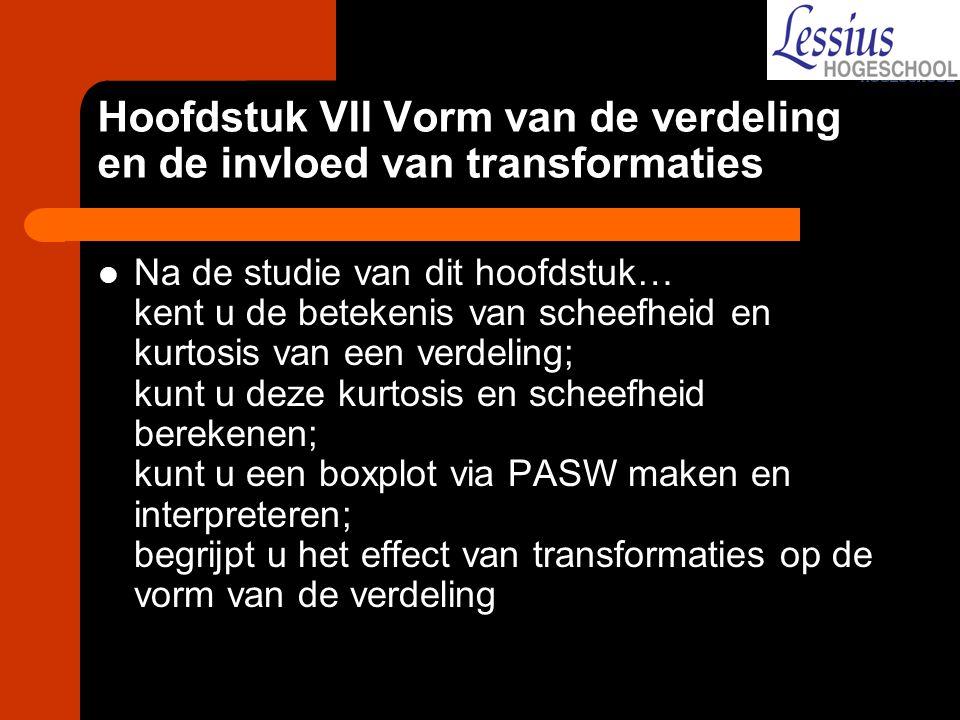 Hoofdstuk VII Vorm van de verdeling en de invloed van transformaties