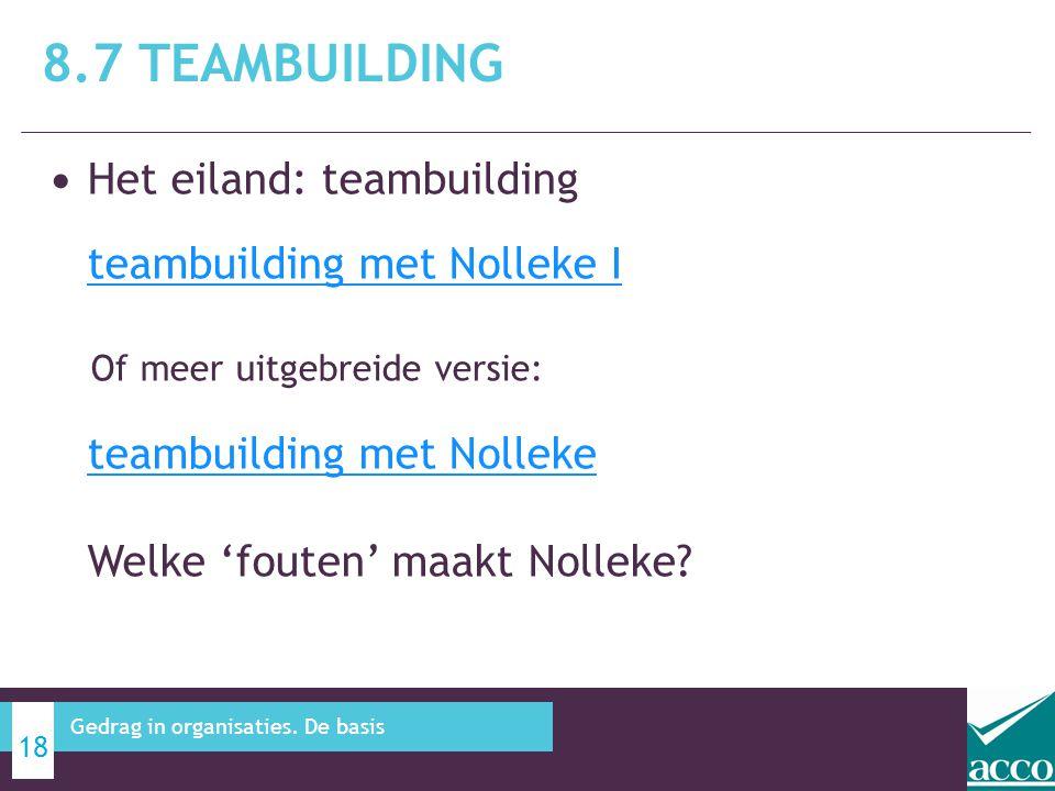 8.7 Teambuilding Het eiland: teambuilding teambuilding met Nolleke I