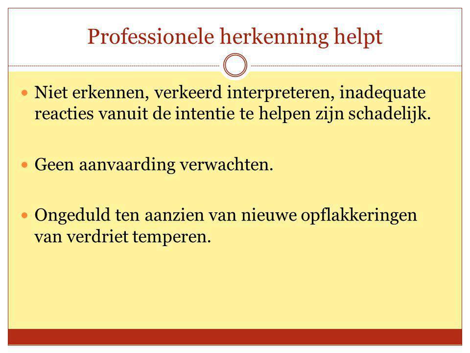Professionele herkenning helpt
