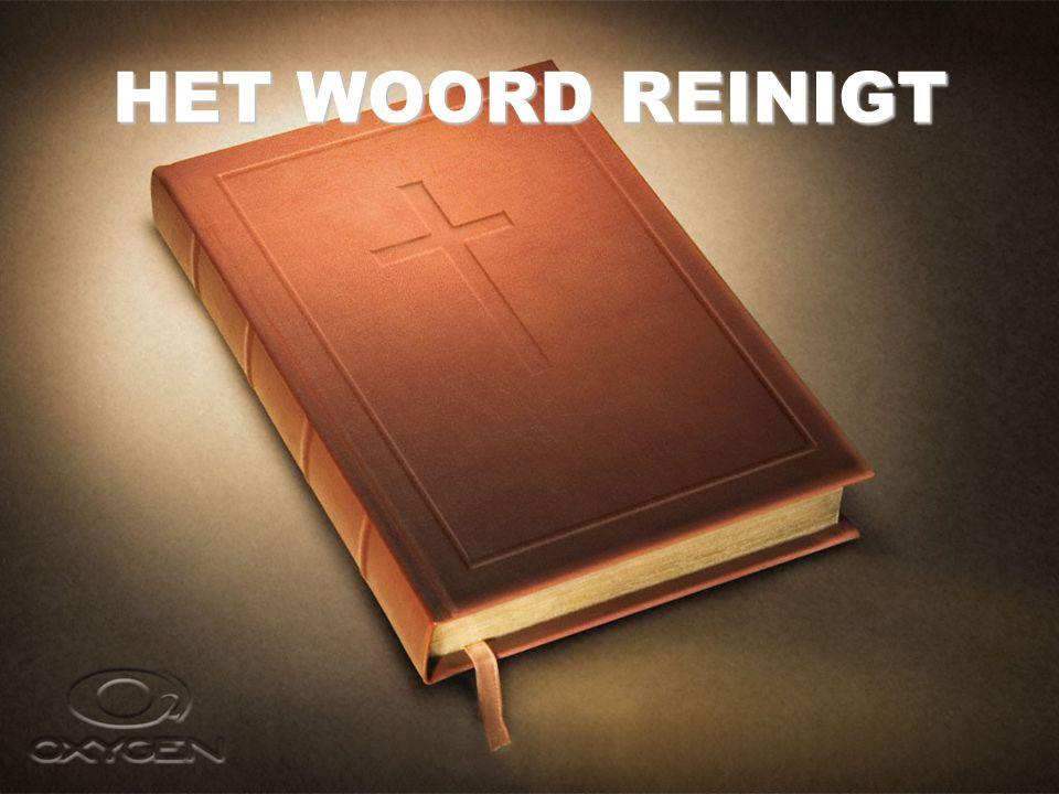 HET WOORD REINIGT