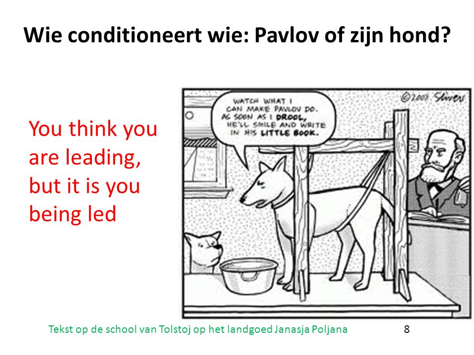 Wie conditioneert wie: Pavlov of zijn hond