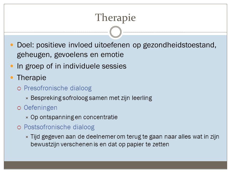 Therapie Doel: positieve invloed uitoefenen op gezondheidstoestand, geheugen, gevoelens en emotie. In groep of in individuele sessies.