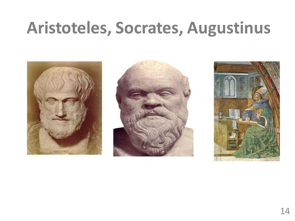 Aristoteles, Socrates, Augustinus