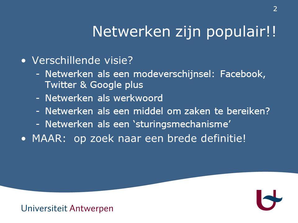 Wat zijn netwerken Algemene definitie: